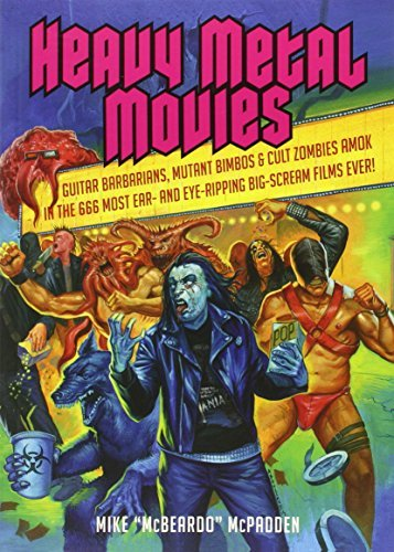 Mike Mcpadden Heavy Metal Movies Guitar Barbarians Mutant Bimbos & Cult Zombies A