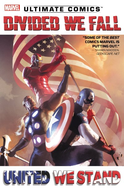Brian Wood Ultimate Comics Divided We Fall United We Stand