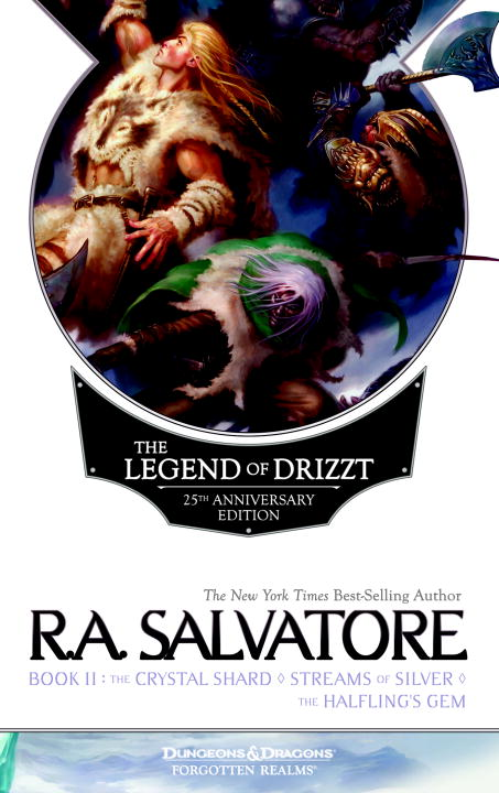 R. A. Salvatore The Legend Of Drizzt 25th Anniversary Edition Boo 0025 Edition;