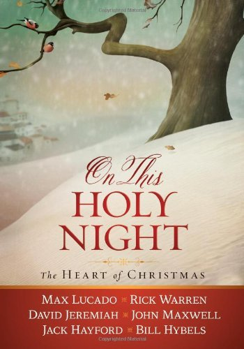 Thomas Nelson On This Holy Night The Heart Of Christmas