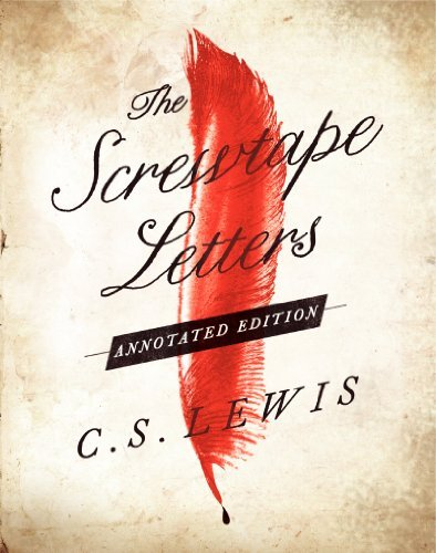 C. S. Lewis The Screwtape Letters Annotated