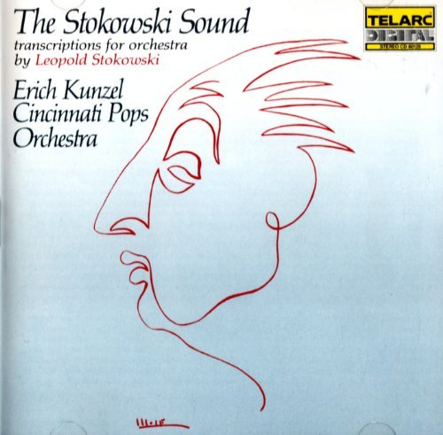 Erich Kunzel Stokowski Sound Transcriptions For Orchestra