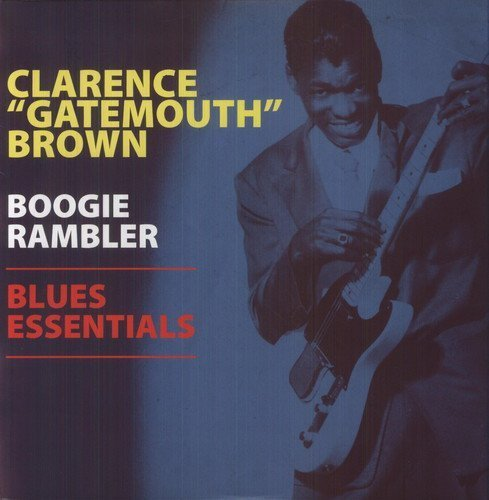 Clarence Brown Boogie Rambler Blues Essential