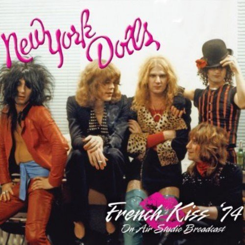 New York Dolls French Kiss 74
