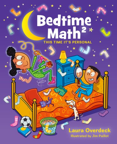 Laura Overdeck Bedtime Math 2 This Time It's Personal