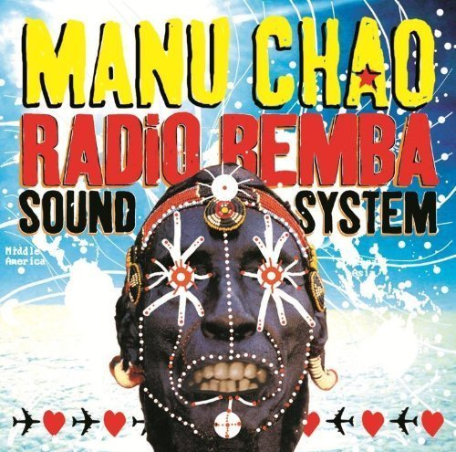 Manu Chao Radio Bemba Sound System Incl. CD