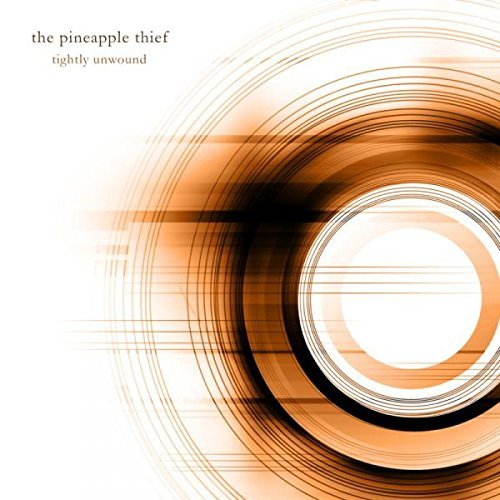 Pineapple Thief Tightly Unwound