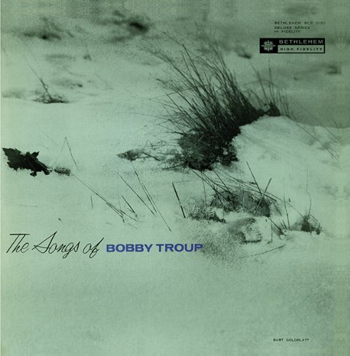 Troup Enevoldsen Roberts Mitch Songs Of Bobby Troup