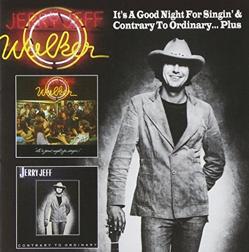 Jerry Jeff Walker It's A Good Night For Singin? Explicit Version