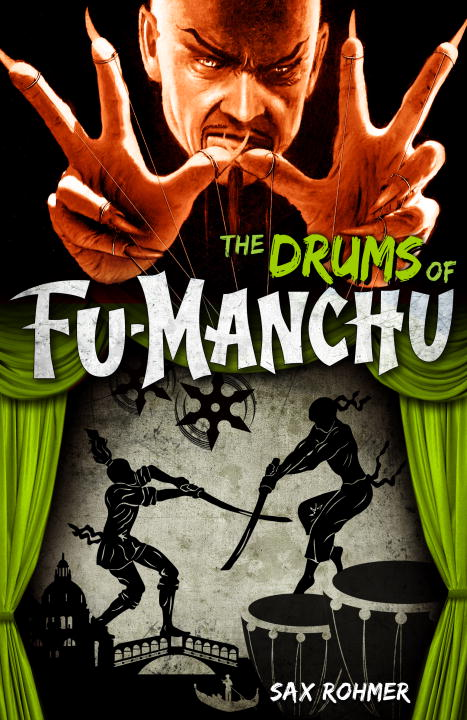 Sax Rohmer The Drums Of Fu Manchu