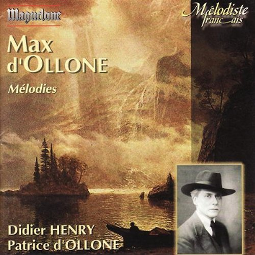 D'ollone Melodies Didier D'ollone*p.