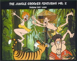 Jungle Groover Tarzan Boy 2000