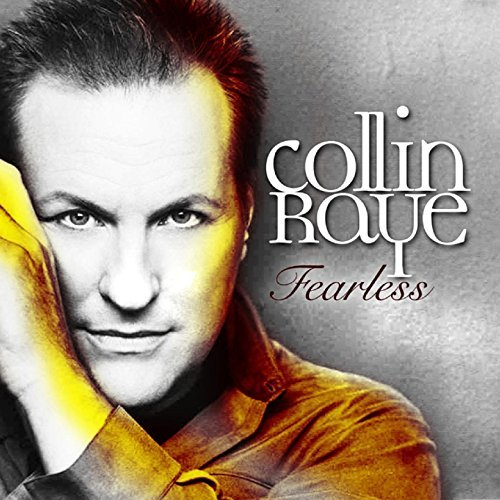 Collin Raye Fearless