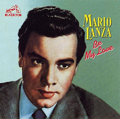 Mario Lanza Be My Love Lanza (ten)