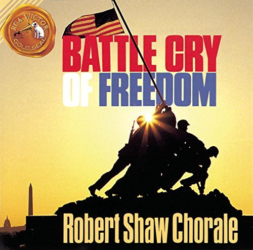 Robert Chorale Shaw Battle Cry Of Freedom Shaw Rca Victor So