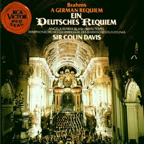 Johannes Brahms Colin Davis Bavarian Radio Symphon Brahms Ein Deutsches Requiem Op. 45 [a German Re