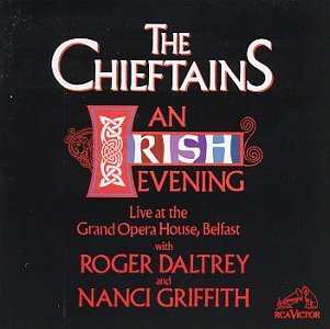 Chieftains Irish Evening Live At Grand Op Daltrey Griffith