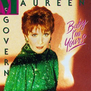 Maureen Mcgovern Baby I'm Yours