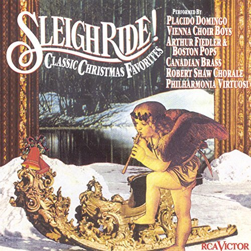 Sleigh Ride! Classic Christmas Favorites Domingo*placido (ten) Various