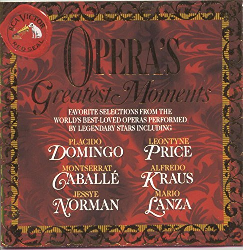 Opera's Greatest Moments Opera's Greatest Moments Domingo Price Caballe Norman +