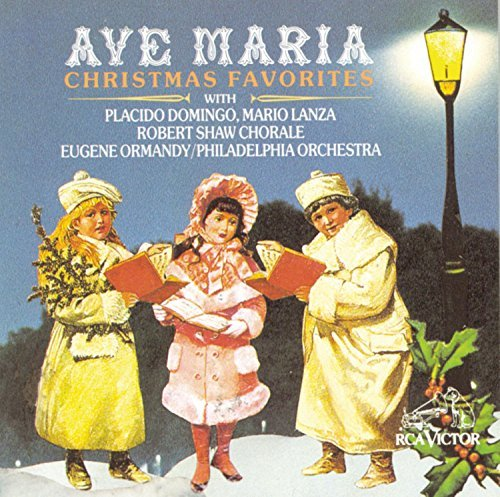 Ave Maria Christmas Favorites Domingo (ten) Lanza (ten) Ormandy Philadelphia Orch