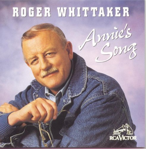 Roger Whittaker Annie's Song