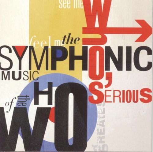 London Philharmonic Orchestra Symphonic Music Of The Who Shcoles London Po