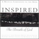 Inspired The Breath Of God Inspired The Breath Of God Verdi Bach Mozart Byrd Part Tchaikovsky Frescobaldi Faure