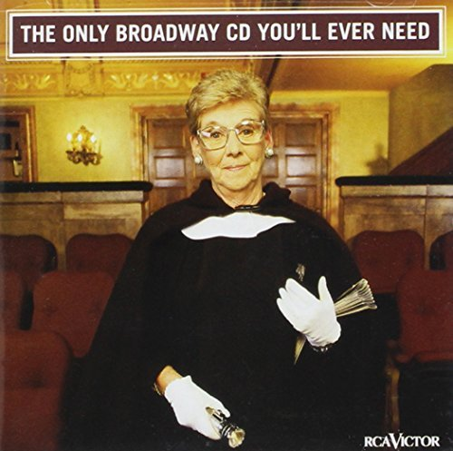 Only Broadway CD You'll Eve Only Broadway CD You'll Ever N Alexander Brynner Channing Lupone Brooks Neuwirth Merman