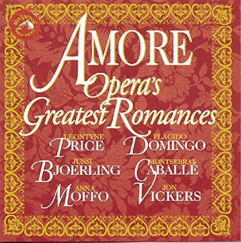 Amore Opera's Greatest Romance Amore Opera's Greatest Romance Domingo Price Caballe Vickers Bjoerling Moffo Peters Titus
