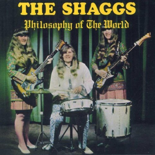Shaggs Philosophy Of The World