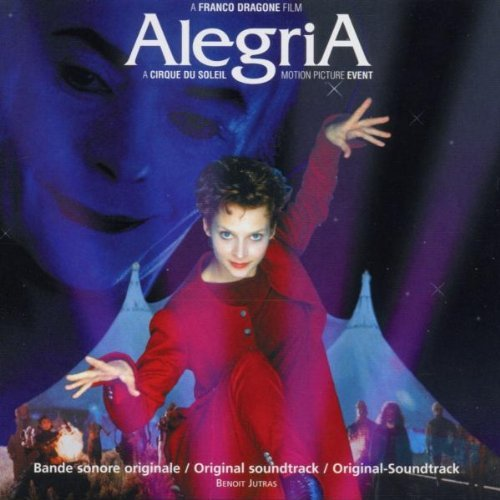 Cirque Du Soleil Alegria Original Soundtrack