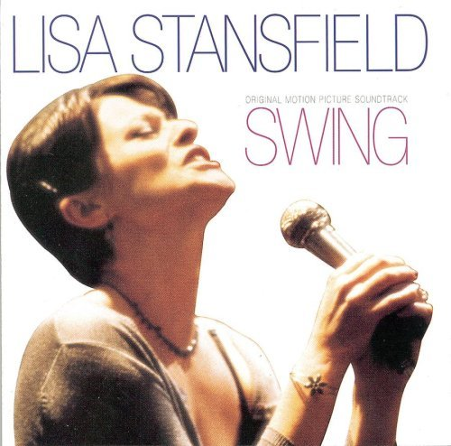 Swing Soundtrack Music By Lisa Stansfield
