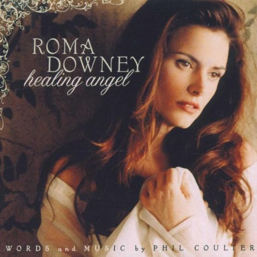 Roma Downey Healing Angel Feat. Kennedy Fhearraigh