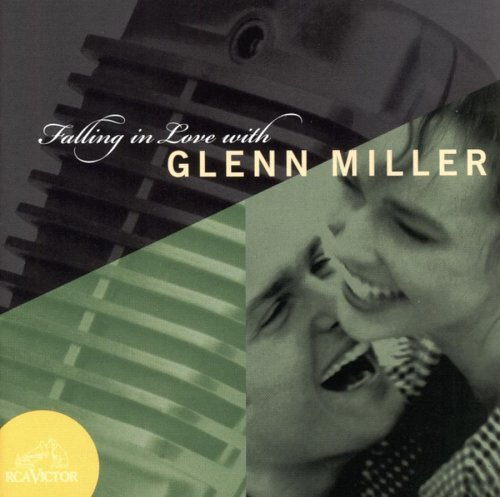 Glenn Miller Falling In Love With Glenn Mil Falling In Love