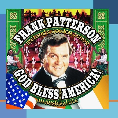 Frank Patterson God Bless America Irish Salute This Item Is Made On Demand Could Take 2 3 Weeks For Delivery