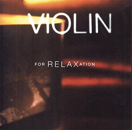 Violin For Relaxation Violin For Relaxation Various