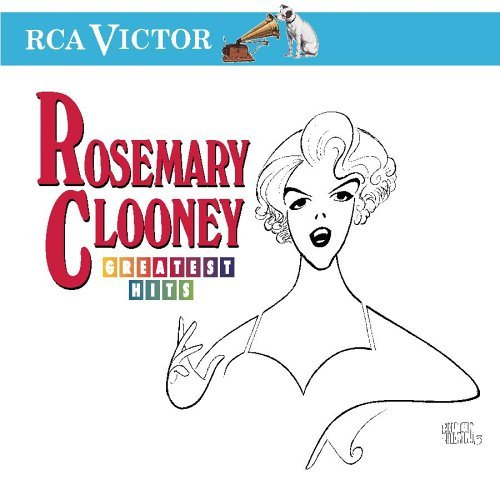 Rosemary Clooney Greatest Hits Rca Victor Greatest Hits