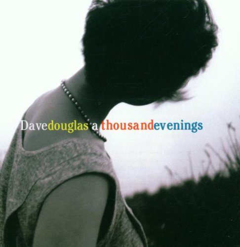 Dave Douglas Thousandevenings