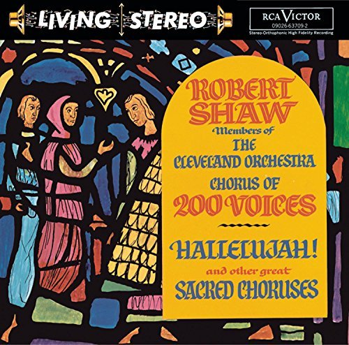 Robert Shaw Hallelujah! & Other Great Sacr Shaw Cleveland Orch & Chorus