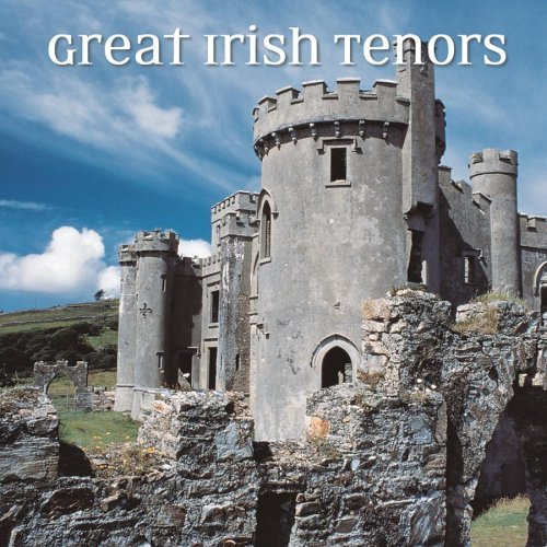 Great Irish Tenors Great Irish Tenors
