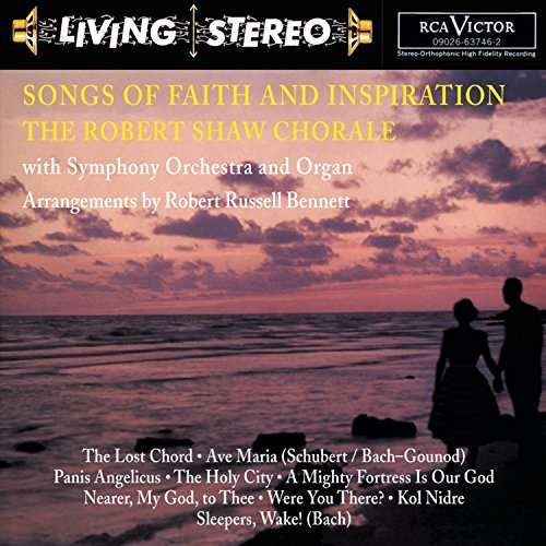 Robert Chorale Shaw Songs Of Faith & Inspiration Robert Shaw Chorale