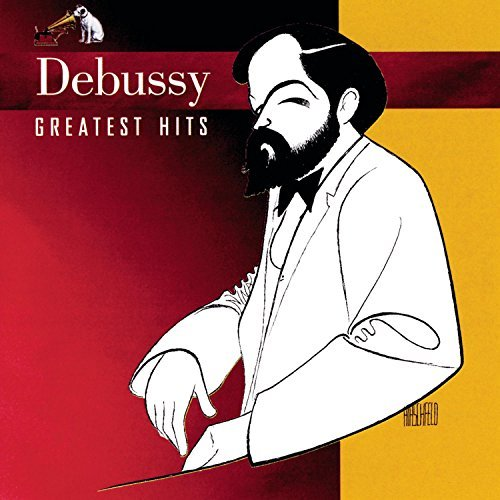 Claude Debussy Debussy Greatest Hits