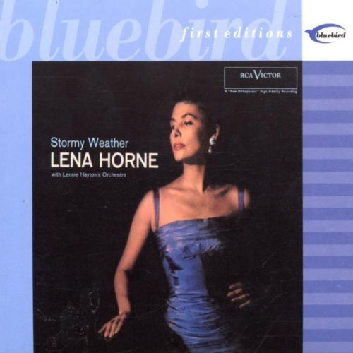 Lena Horne Stormy Weather Remastered First Editions