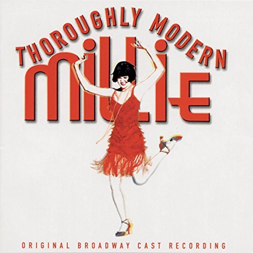 Broadway Cast Thoroughly Modern Millie