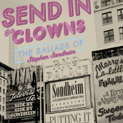 Stephen Sondheim Send In The Clowns Ballads Of