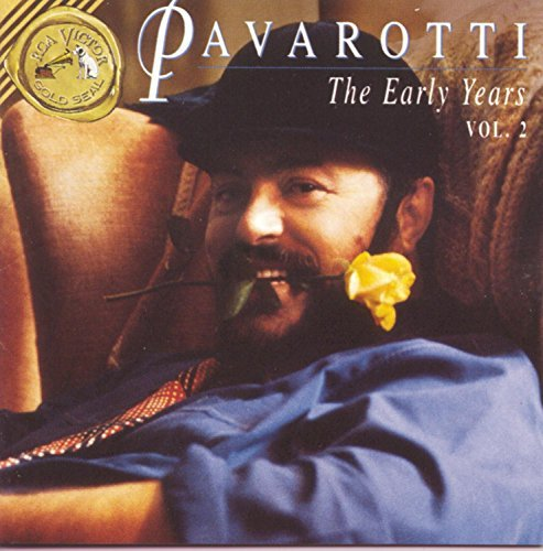 Luciano Pavarotti Early Years Vol. 2 Pavarotti (ten)