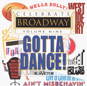 Celebrate Broadway Vol. 9 Gotta Dance! Bernstein Sondheim Herman Lane Celebrate Broadway