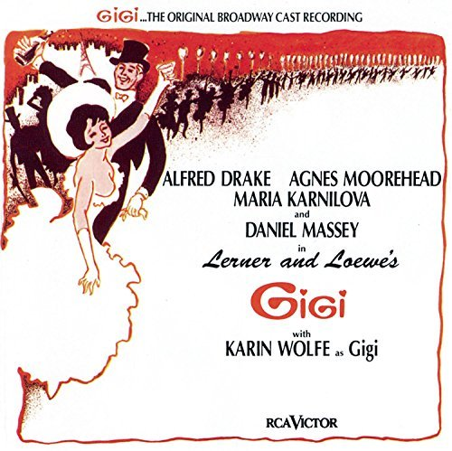 Gigi Original Broadway Cast Music By Lerner & Loewe