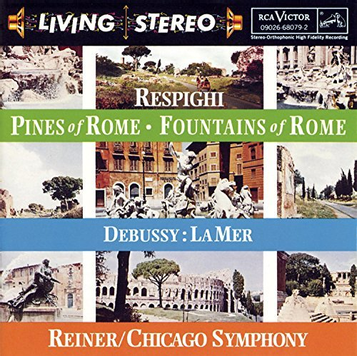 Debussy Respighi Mer Pines & Fountains Of Rome Reiner Chicago So